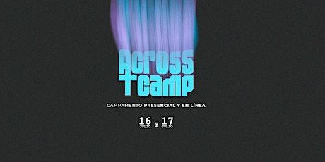#AcrossCamp boletos