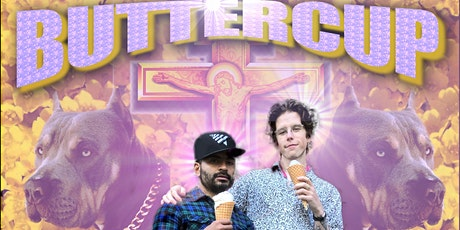 Buttercup Comedy Show VOL. II tickets