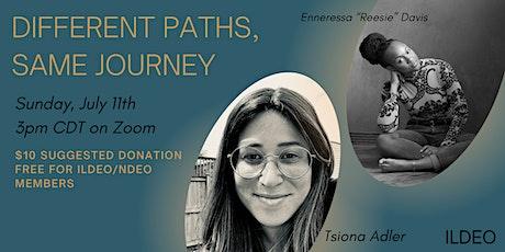 Different Paths, Same Journey tickets