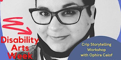Disability Arts Week - Crip Storytelling Workshop tickets
