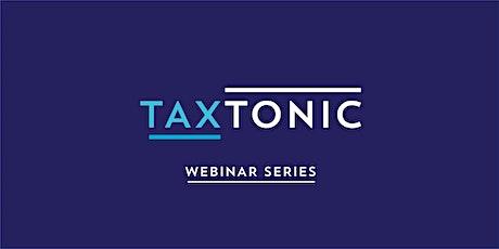 TaxTonic Webinars (Brandt Segedin) July 2021 tickets