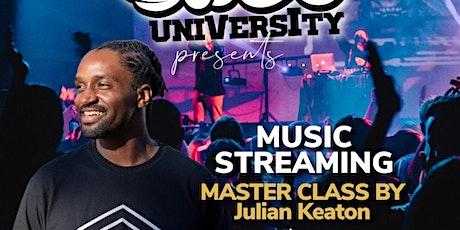 Soul Shed University: Music Streaming ft. Julian Keaton tickets