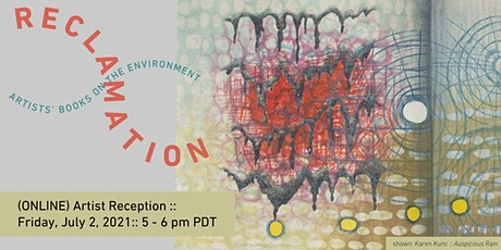 Artist Reception ::  Reclamation: Artists Books on the Environment tickets