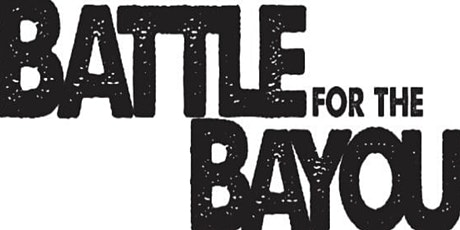 Battle for the Bayou 2021 tickets