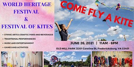 World Heritage Festival  / Festival of Kites ~ Fredericksburg, VA tickets