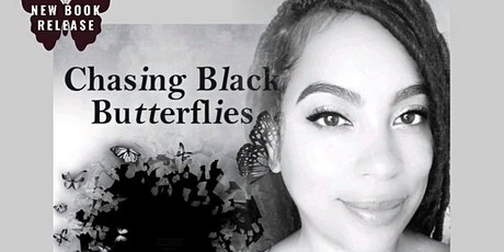 """BOOK SIGNING - """"Chasing Black Butterflies"""" tickets"""