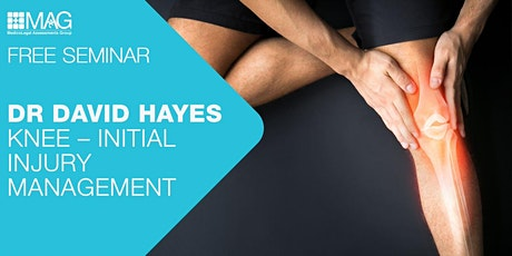 Dr David Hayes Seminar: Knee – Initial Injury Management tickets