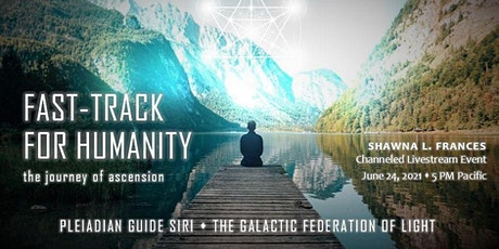 Fast-track for Humanity: The Journey of Ascension (Channeled Live Event) tickets