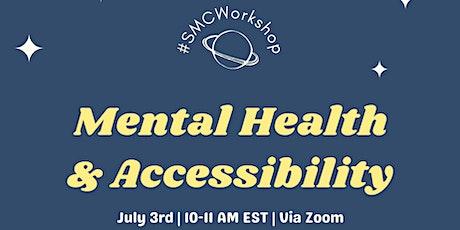 SMC Orientation: Mental Health & Accessibility Workshop tickets