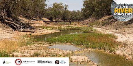 Free NAIDOC screening When the River Runs Dry - #Healing Country at Tranby tickets