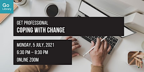 Coping With Change | Get Professional tickets
