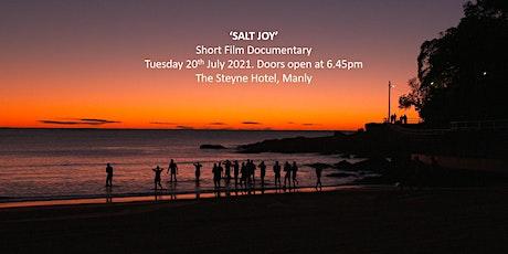 'Salt Joy' documentary tickets