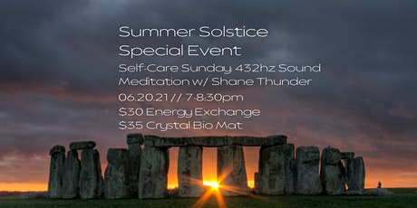 Summer Solstice Special Event! Self Care Sound Meditation w/ Shane Thunder tickets