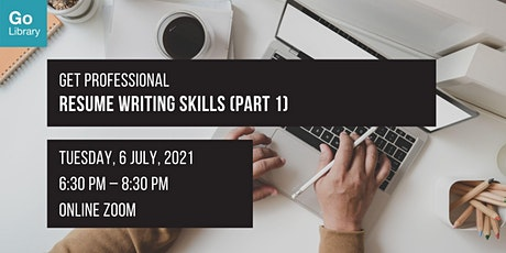 Resume Writing Skills (Part 1) | Get Professional tickets