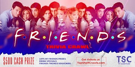 Friends Trivia Crawl - Greenville tickets