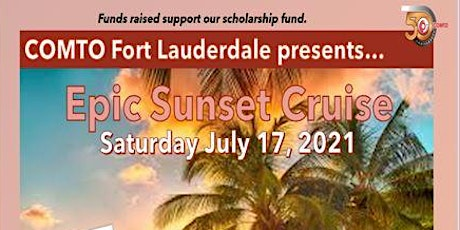 Epic Sunset Cruise Hosted by COMTO Fort Lauderdale tickets