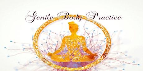 Gentle Body Practice tickets