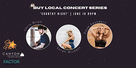 STAR Pow-R 'Buy Local' Concert Series - Country Showcase tickets