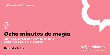 #aPRendiendo: Ocho minutos de magia entradas