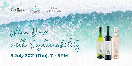 Wine Down with Sustainability tickets