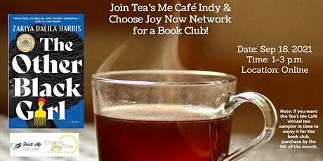 Tea Time: Book Club: The Other Black Girl by Zakiya Dalila Harris tickets
