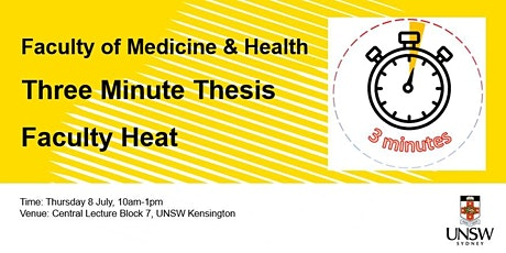 2021 Faculty of Medicine & Heath - 3 Minute Thesis Faculty Heat tickets
