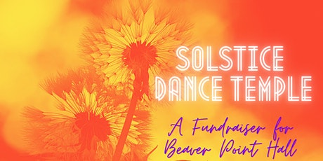 Solstice Dance Temple ~ A Fundraiser for the Hall tickets