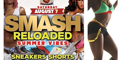 SMASH RELOADED  Sneakers and Shorts Affair tickets