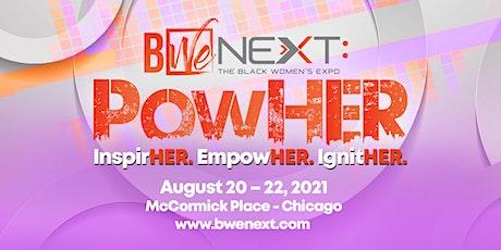 BWe NEXT (The Black Women's Expo) Presents: PowHER tickets