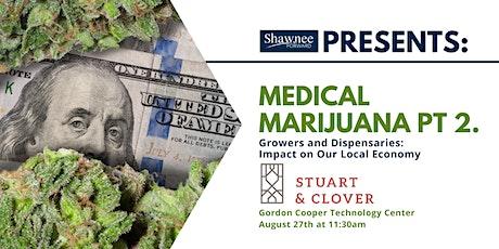Medical Marijuana Part 2 - Economic Impact Both Legal and Illegal tickets