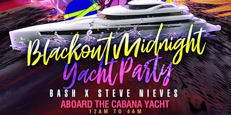 Blackout Midnight Yacht Party at the Cabana Yacht tickets