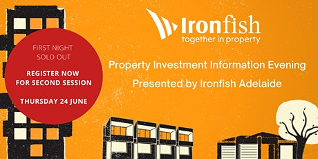 Ironfish Adelaide  Property Investment Evening tickets
