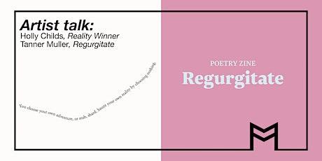 Artist Talk: Holly Childs Reality Winner & Tanner Muller Regurgitate zine tickets