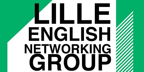 Lille English Networking Group billets