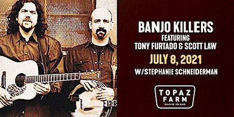 Banjo Killers featuring Tony Furtado & Scott Law tickets