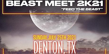 Beast Meet 2k21 Feed the Beast tickets