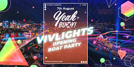Yeah Buoy - VivLights Festival Opening Weekend - Boat Party tickets