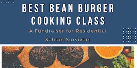 Best Bean Burger Cooking Class- Fundraiser for Residential School Survivors tickets