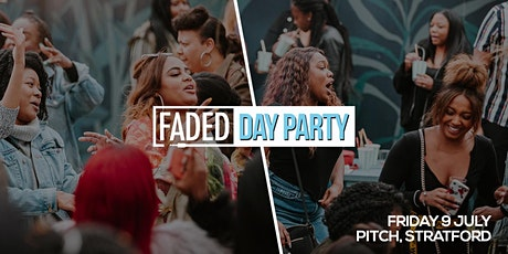 Faded - Day Party @ Pitch tickets