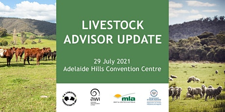 2021 Livestock Advisor Update - Southern Australia tickets
