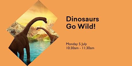 Dinosaurs Go Wild tickets
