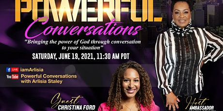Powerful Conversations With Guest Christina Ford tickets