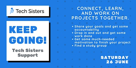 Keep Going! Tech Sisters Support (PM) tickets