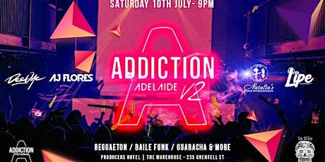Addiction Adelaide 2.0 tickets