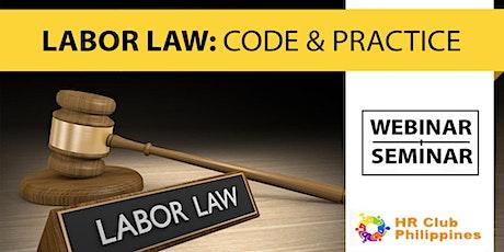 Live Webinar: Labor Law: Code & Practice tickets