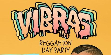 VIBRAS Reggaeton Day Party - Los Angeles tickets