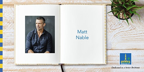 Meet Matt Nable - Brisbane Square Library tickets