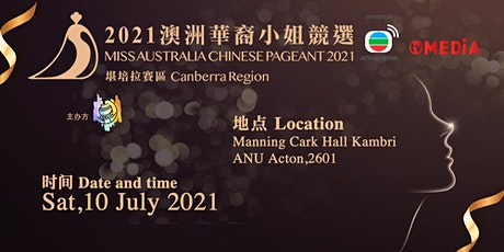 Miss Australia Chinese Pageant 2021 Canberra Region tickets