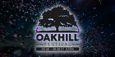 OAKHILL Festival 2021 - DONNERSTAG Tickets
