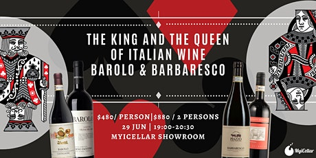 The King and The Queen of Italian Wine Barolo & Barbaresco tickets